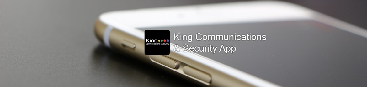 King Communications & Security App